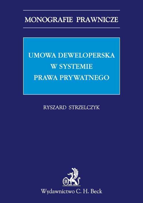 Umowa deweloperska w systemie prawa prywatnego - Ebook (Książka PDF) do pobrania w formacie PDF