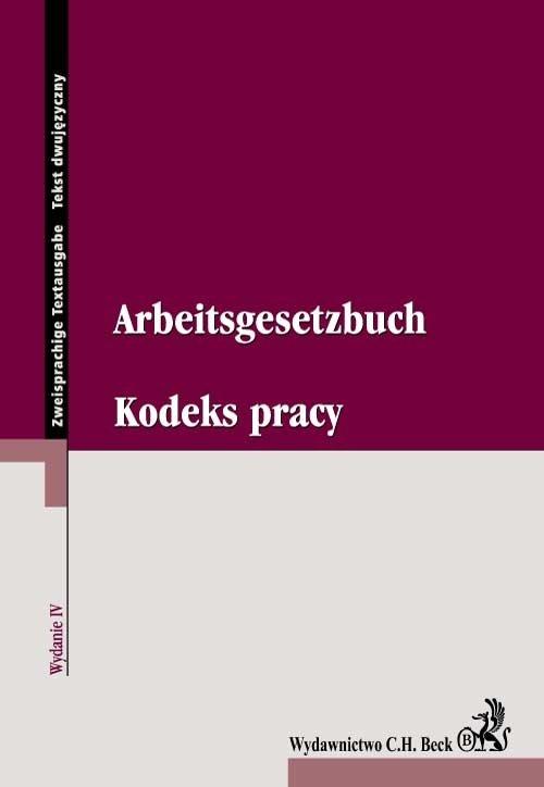 Kodeks pracy. Arbeitsgesetzbuch - Ebook (Książka PDF) do pobrania w formacie PDF