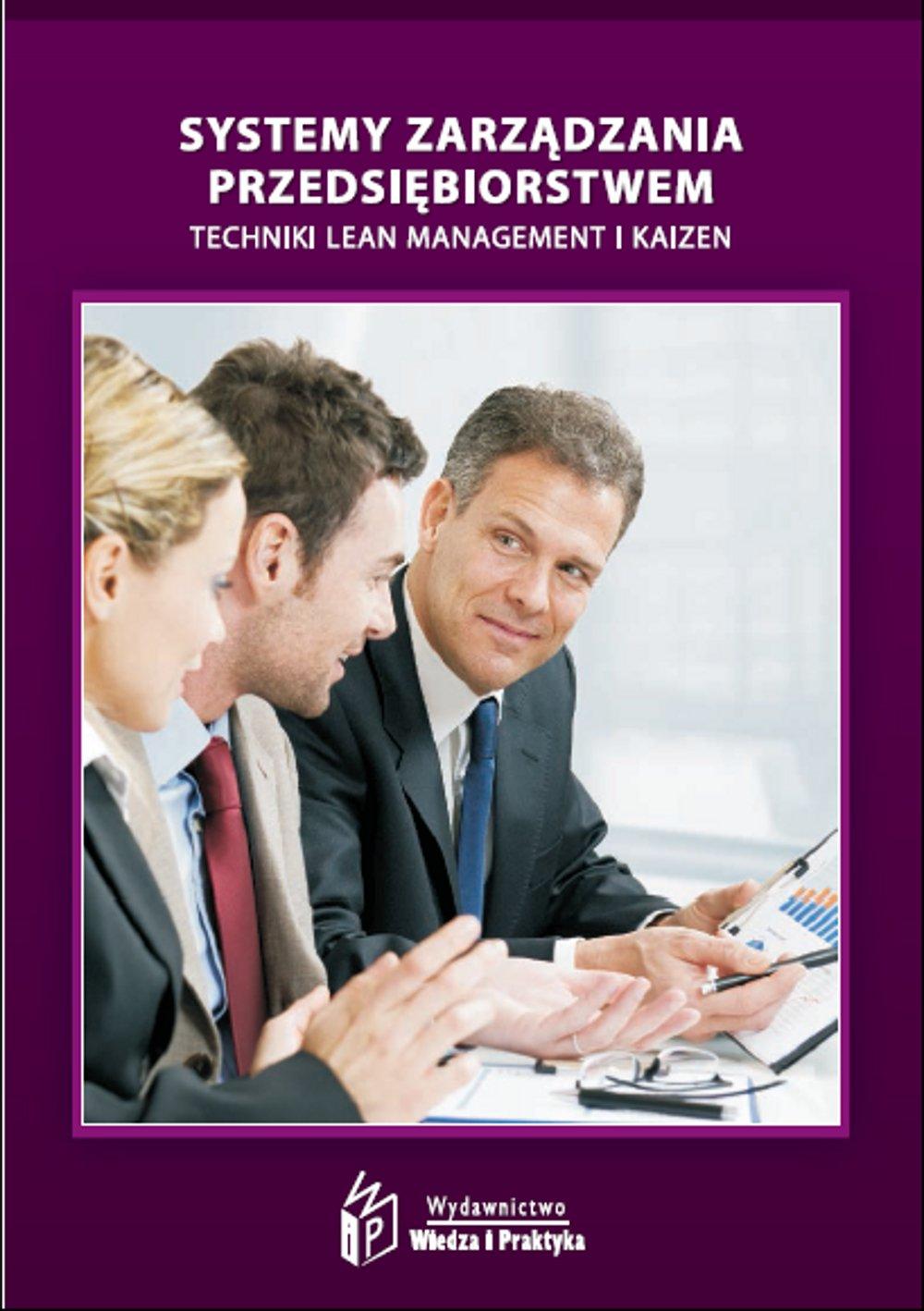 Systemy zarządzania przedsiębiorstwem – techniki Lean Management i Kaizen - Ebook (Książka EPUB) do pobrania w formacie EPUB