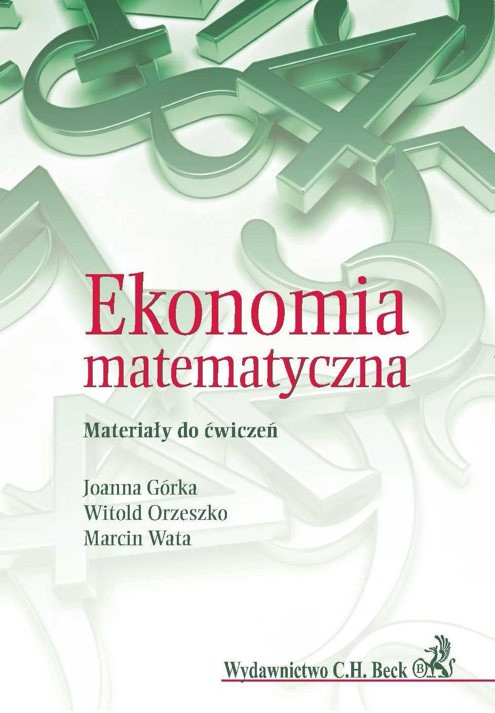 Ekonomia matematyczna. Materiały do ćwiczeń - Ebook (Książka PDF) do pobrania w formacie PDF