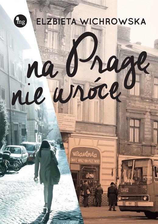 Na Pragę nie wrócę - Ebook (Książka na Kindle) do pobrania w formacie MOBI