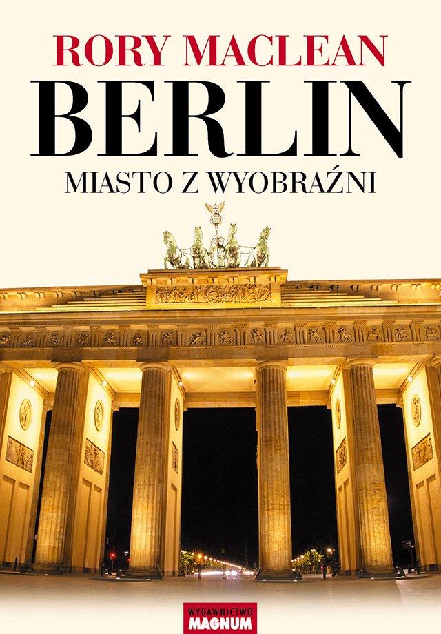 Berlin. Miasto z wyobraźni - Ebook (Książka EPUB) do pobrania w formacie EPUB