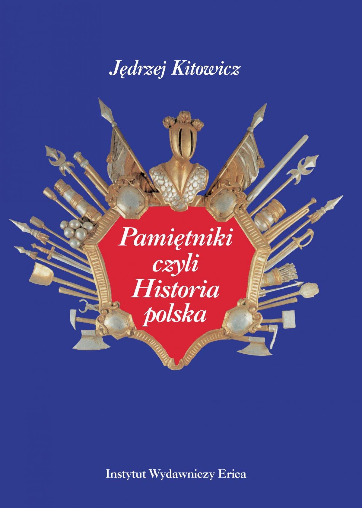 Pamiętniki czyli Historia polska - Ebook (Książka EPUB) do pobrania w formacie EPUB