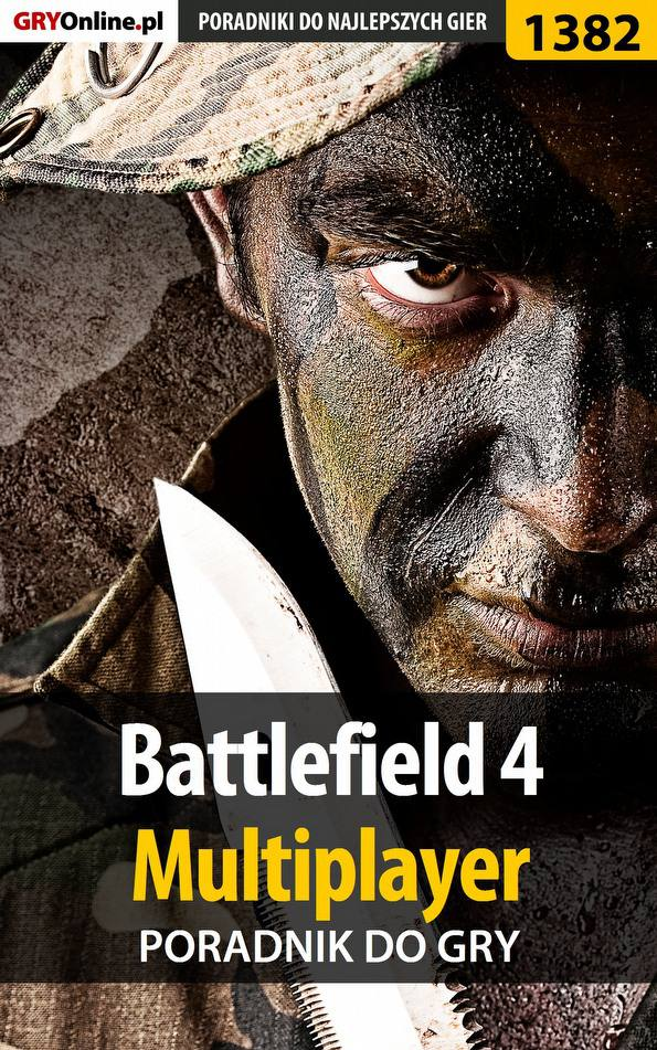 Battlefield 4 - poradnik do gry - Ebook (Książka PDF) do pobrania w formacie PDF