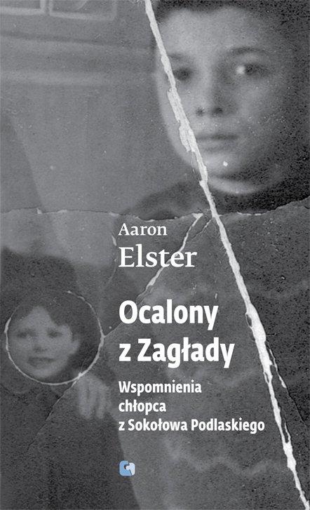 Ocalony z zagłady. Wspomnienia chłopca z Sokołowa Podlaskiego - Ebook (Książka na Kindle) do pobrania w formacie MOBI