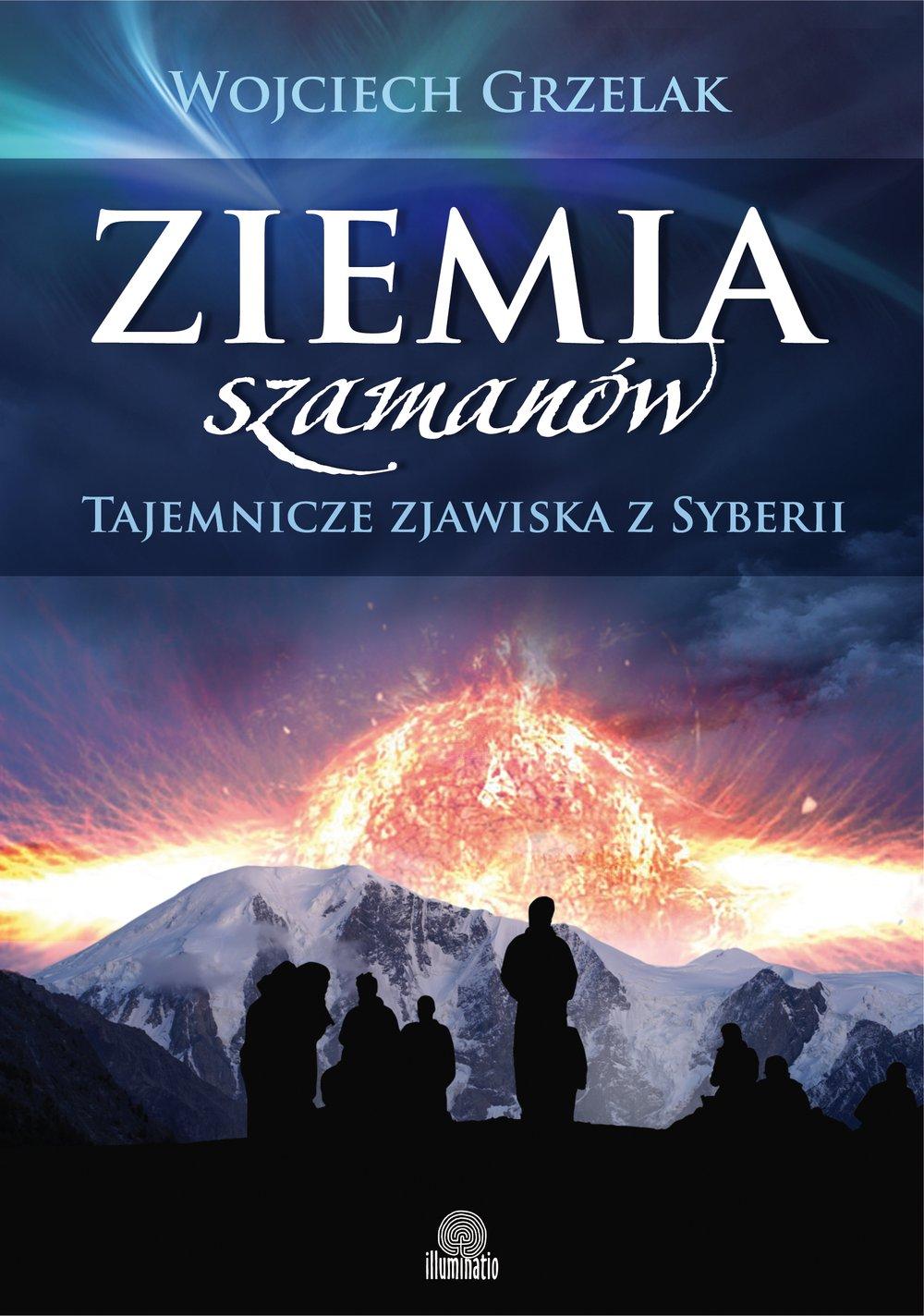 Ziemia szamanów. Tajemnicze zjawiska z Syberii - Ebook (Książka na Kindle) do pobrania w formacie MOBI