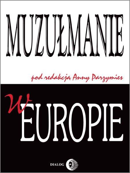 Muzułmanie w Europie - Ebook (Książka na Kindle) do pobrania w formacie MOBI
