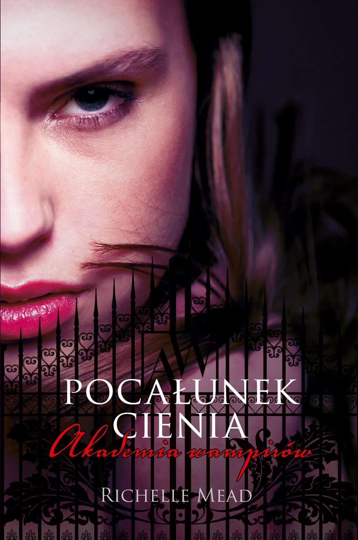 Akademia wampirów 3. Pocałunek cienia - Ebook (Książka EPUB) do pobrania w formacie EPUB