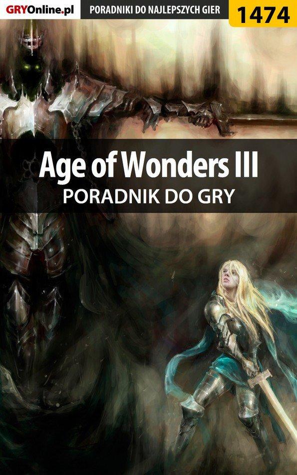 Age of Wonders III - poradnik do gry - Ebook (Książka PDF) do pobrania w formacie PDF