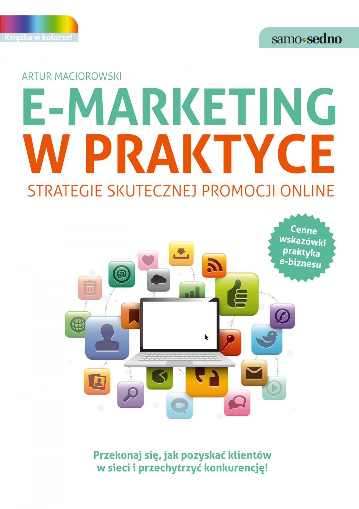 Samo Sedno - E-marketing w praktyce. Strategie skutecznej promocji online - Ebook (Książka EPUB) do pobrania w formacie EPUB