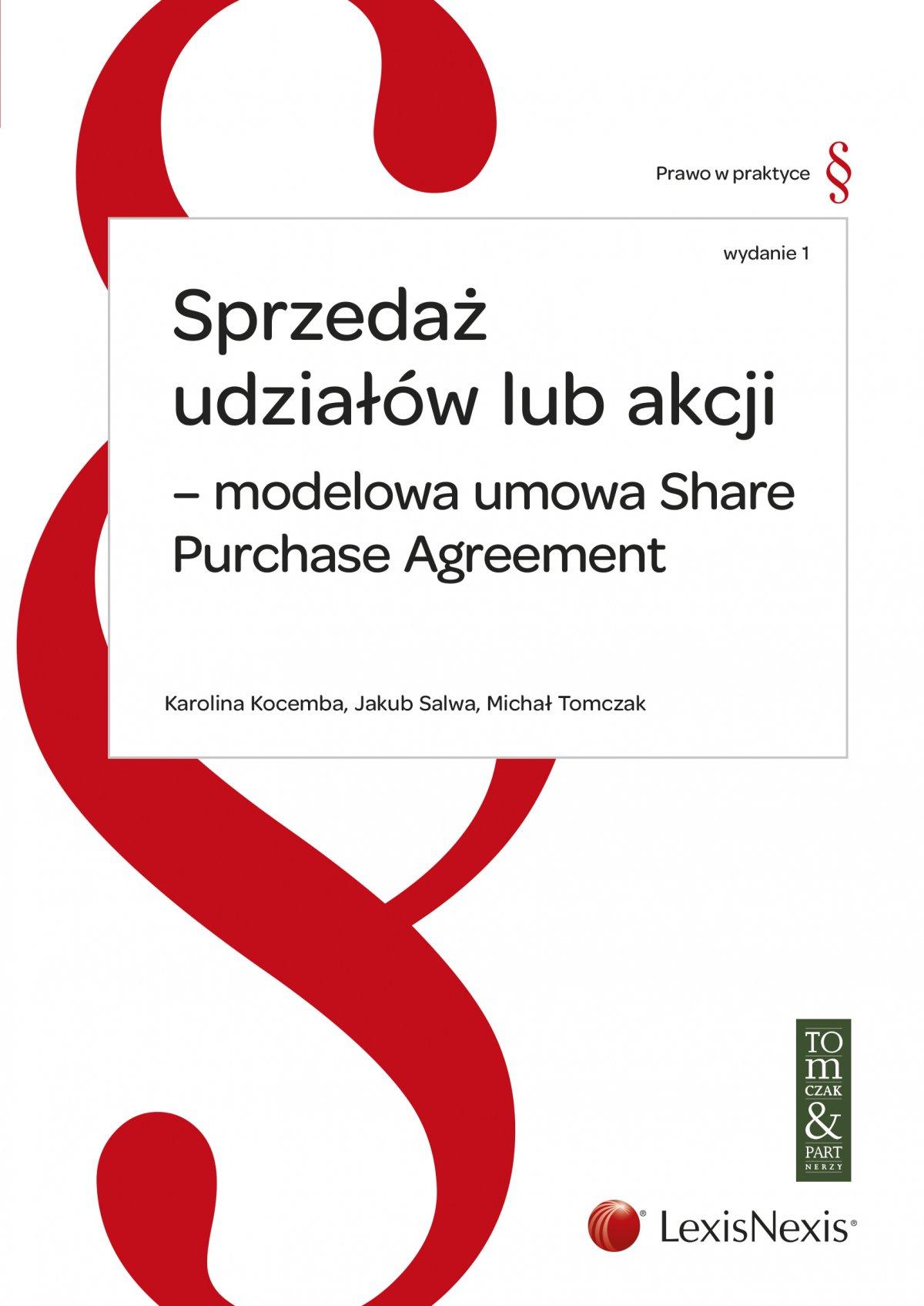Sprzedaż udziałów lub akcji – modelowa umowa Share Purchase Agreement. Wydanie 1 - Ebook (Książka EPUB) do pobrania w formacie EPUB