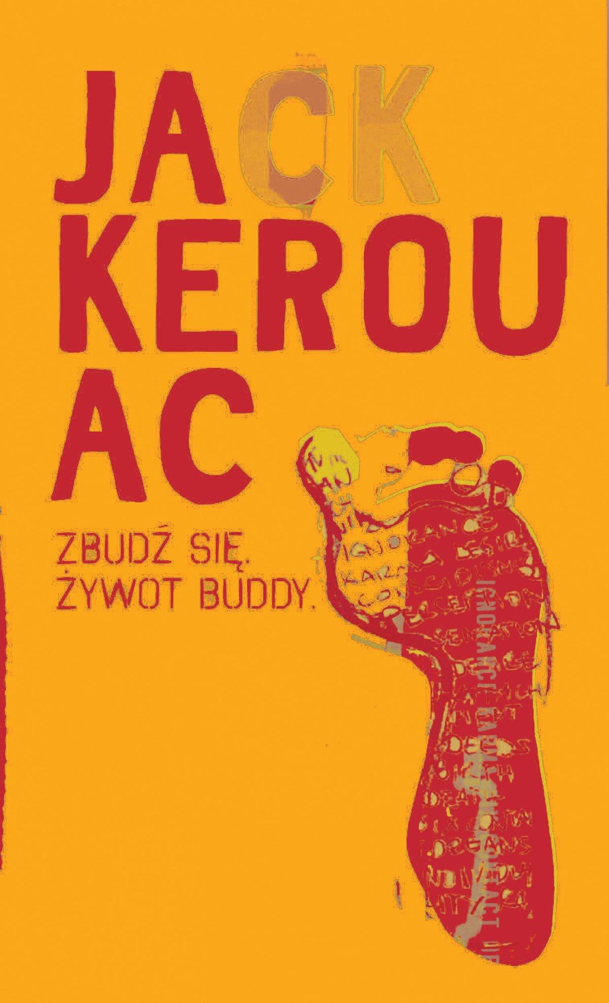 Zbudź się. Żywot Buddy - Jack Kerouac