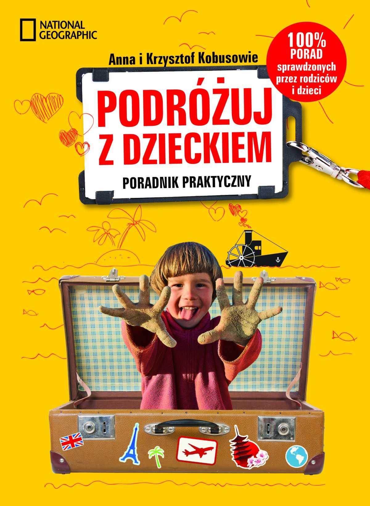 Podróżuj z dzieckiem! Poradnik praktyczny - Ebook (Książka na Kindle) do pobrania w formacie MOBI