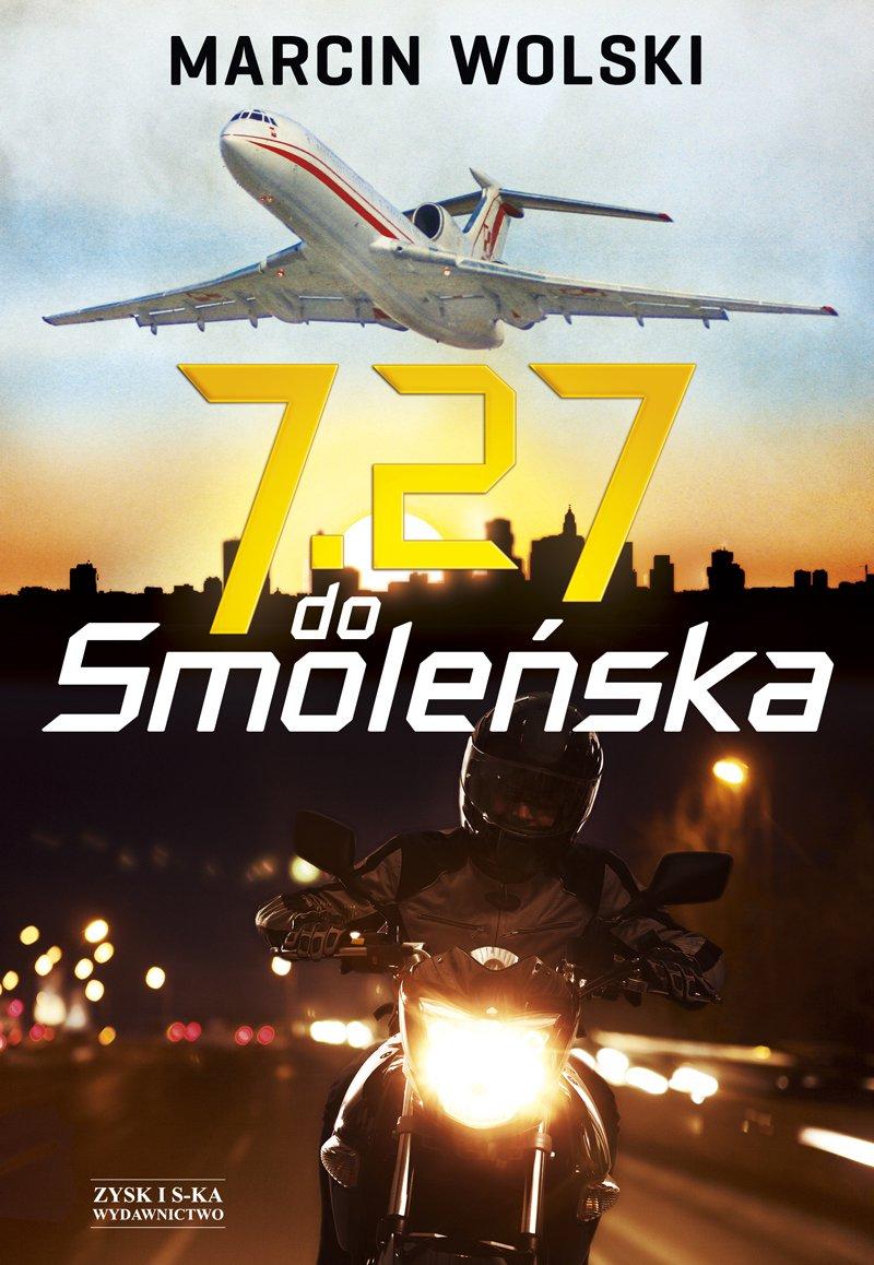 7.27 do Smoleńska - Ebook (Książka EPUB) do pobrania w formacie EPUB
