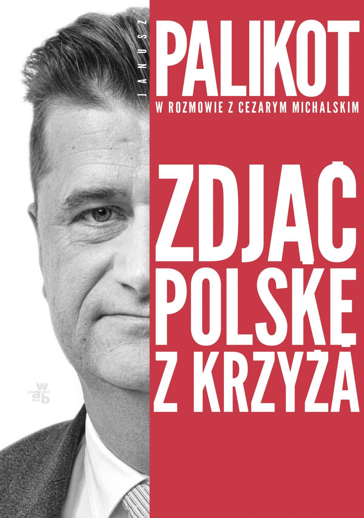 Zdjąć Polskę z krzyża - Ebook (Książka EPUB) do pobrania w formacie EPUB