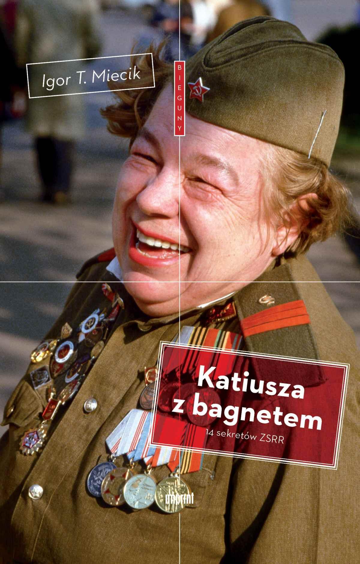 Katiusza z bagnetem. 14 sekretów ZSRR - Ebook (Książka EPUB) do pobrania w formacie EPUB