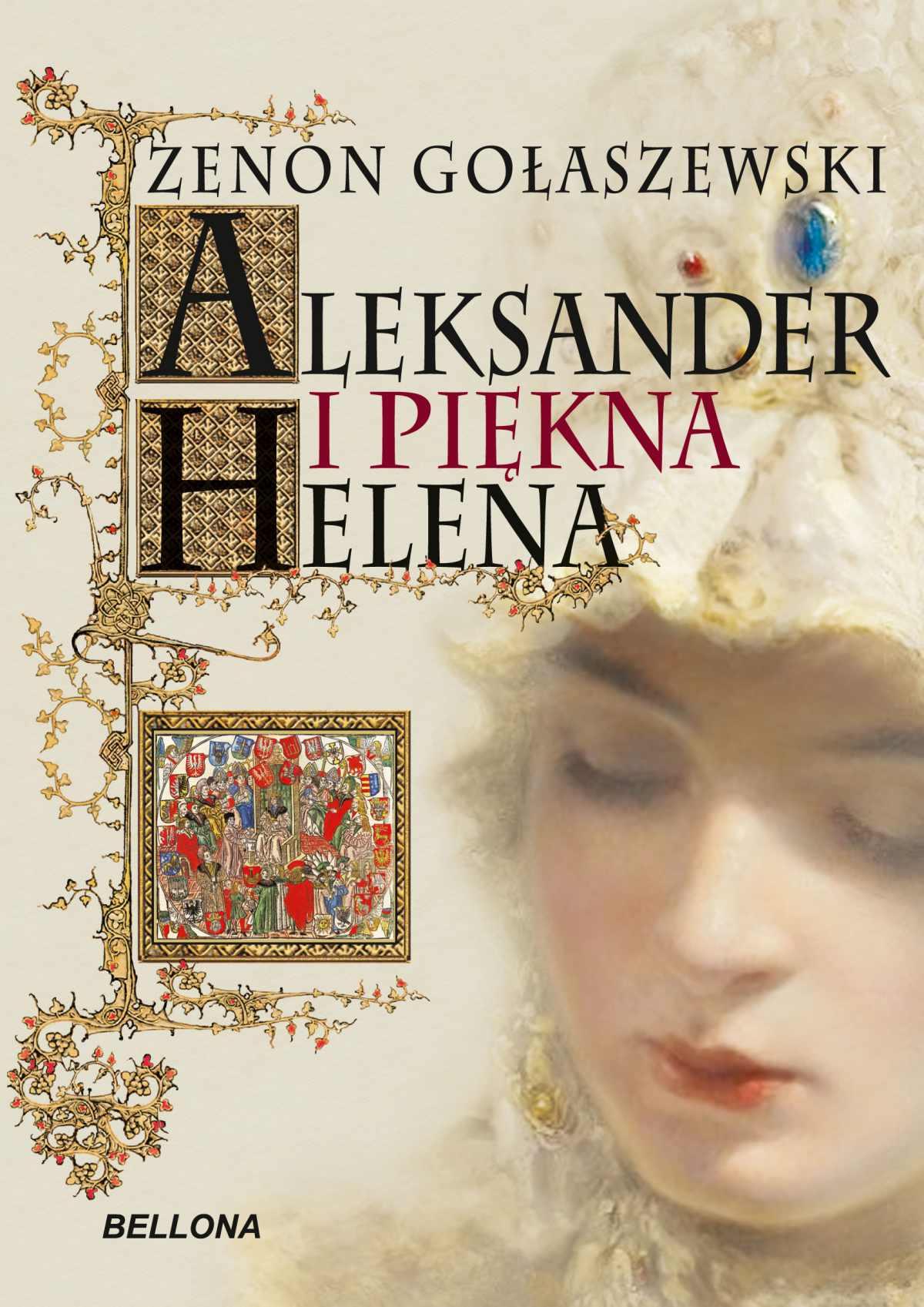 Aleksander i piękna Helena - Ebook (Książka EPUB) do pobrania w formacie EPUB