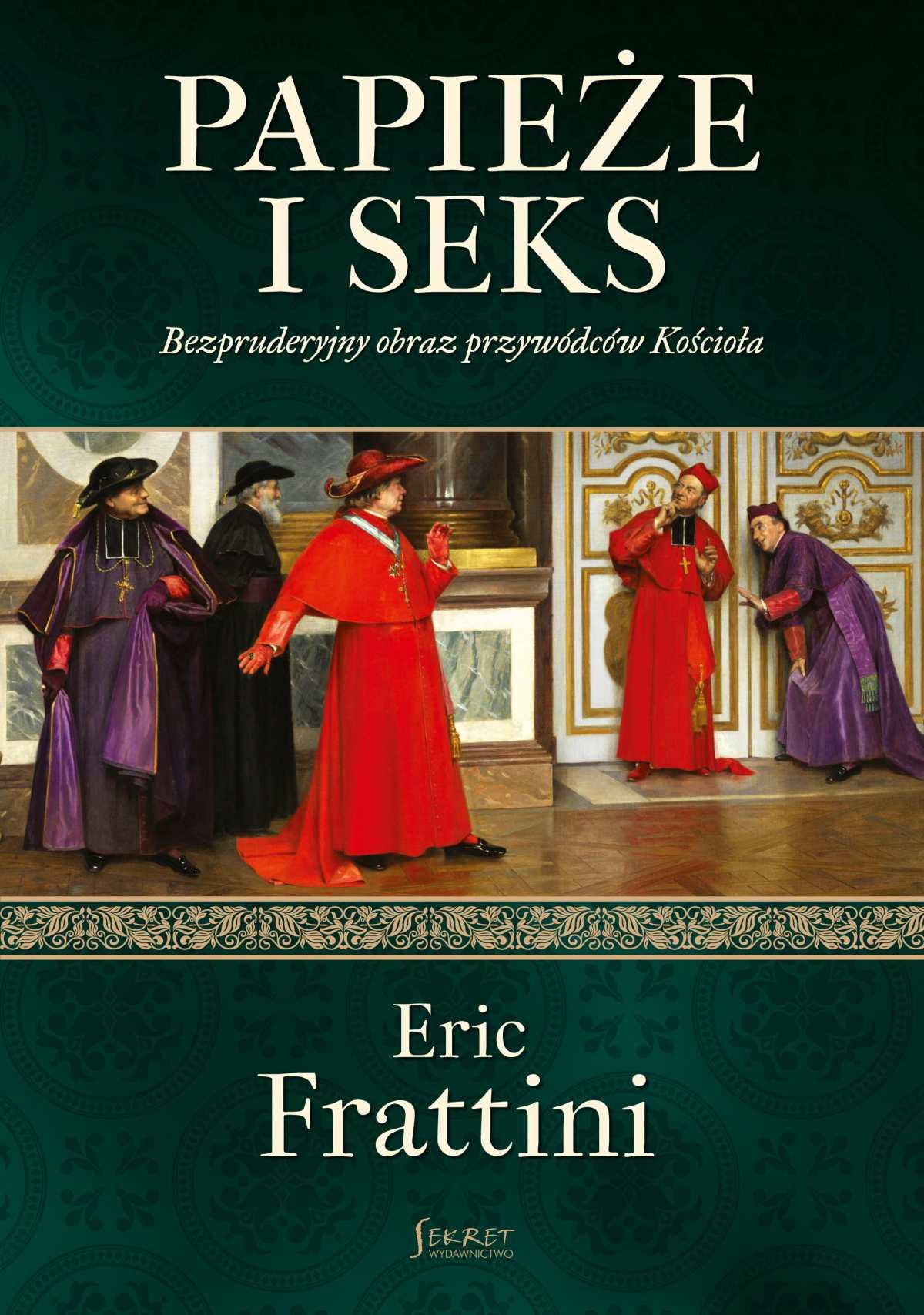 Papieże i seks - Ebook (Książka EPUB) do pobrania w formacie EPUB