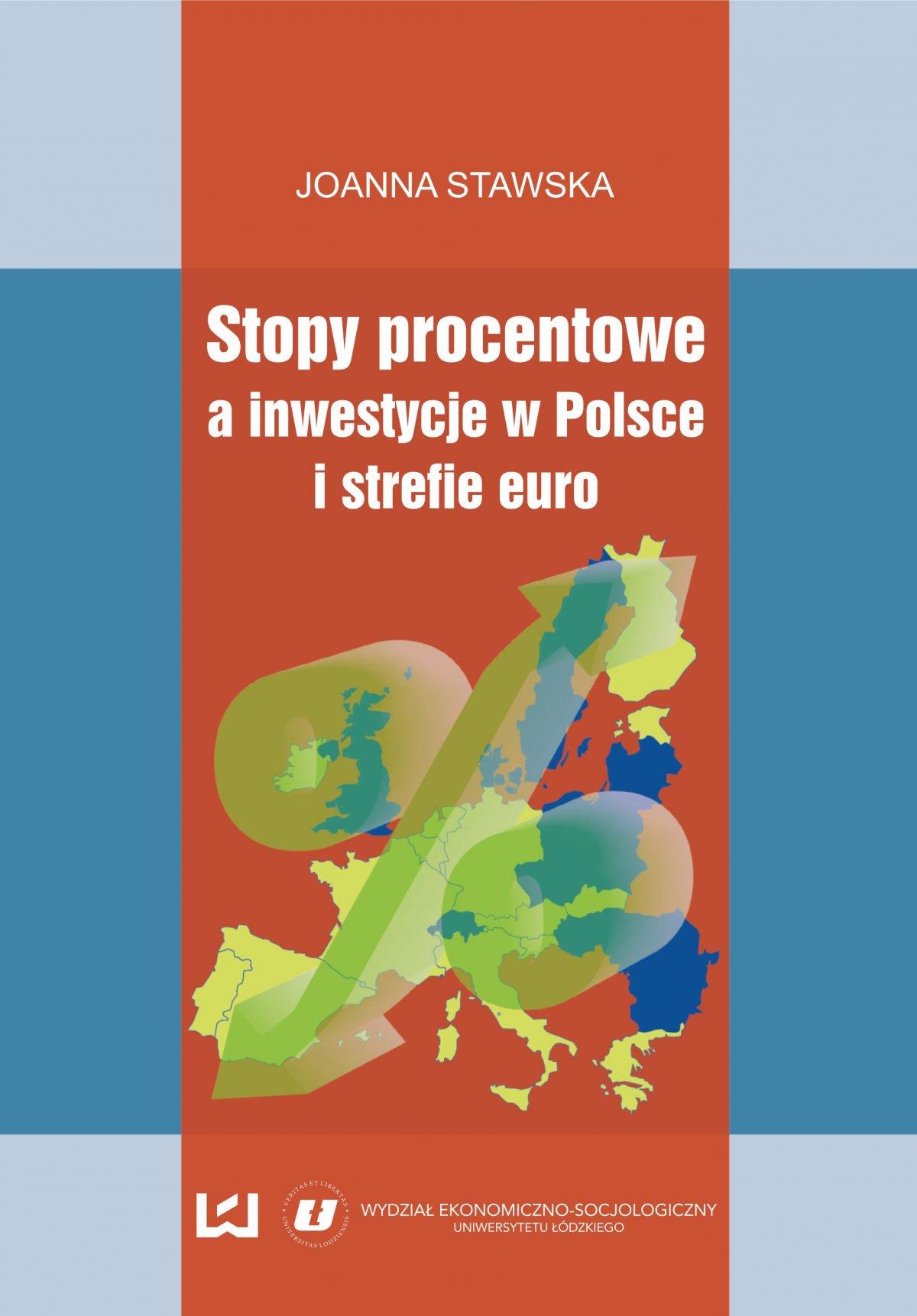 Stopy procentowe a inwestycje w Polsce i strefie euro - Ebook (Książka PDF) do pobrania w formacie PDF