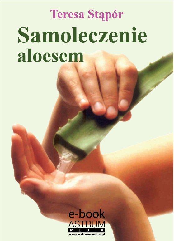 Samoleczenie aloesem - Ebook (Książka PDF) do pobrania w formacie PDF