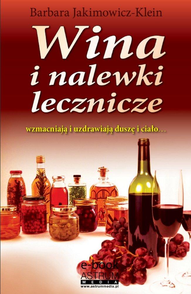 Wina i nalewki lecznicze - Ebook (Książka PDF) do pobrania w formacie PDF