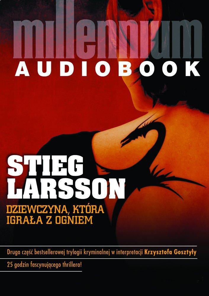 Dziewczyna, która igrała z ogniem - Audiobook (Książka audio MP3) do pobrania w całości w archiwum ZIP