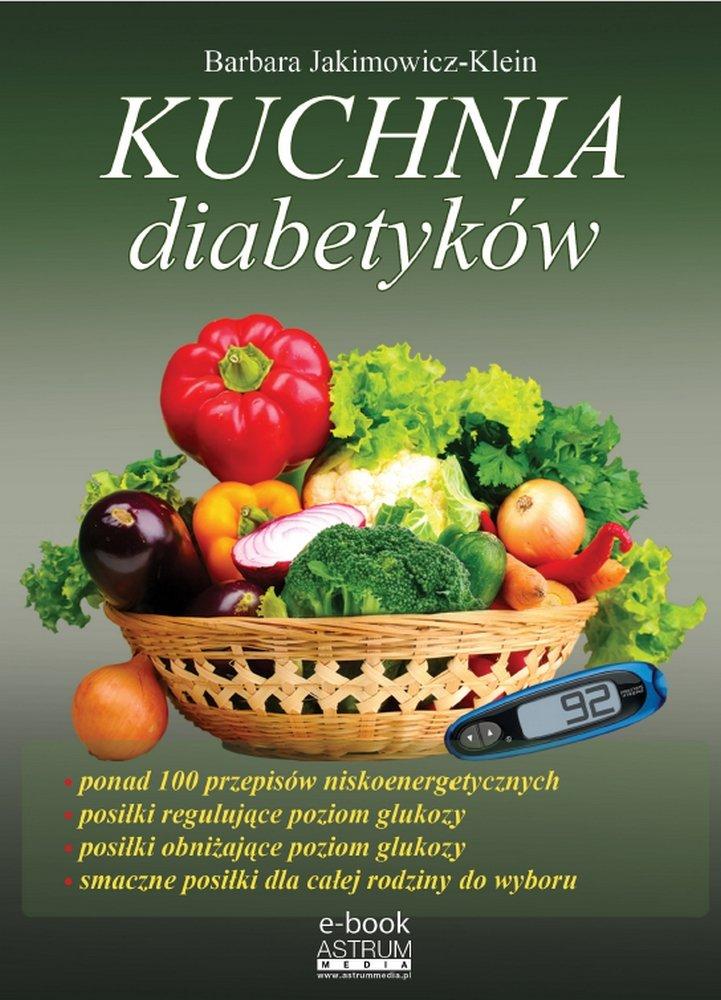 Kuchnia diabetyków - Ebook (Książka PDF) do pobrania w formacie PDF