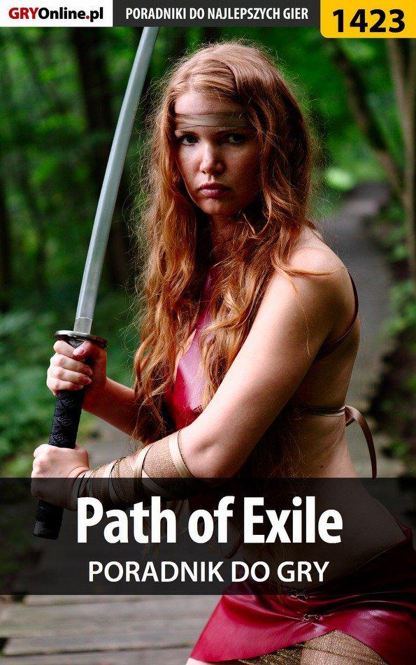 Path of Exile - poradnik do gry - Ebook (Książka EPUB) do pobrania w formacie EPUB