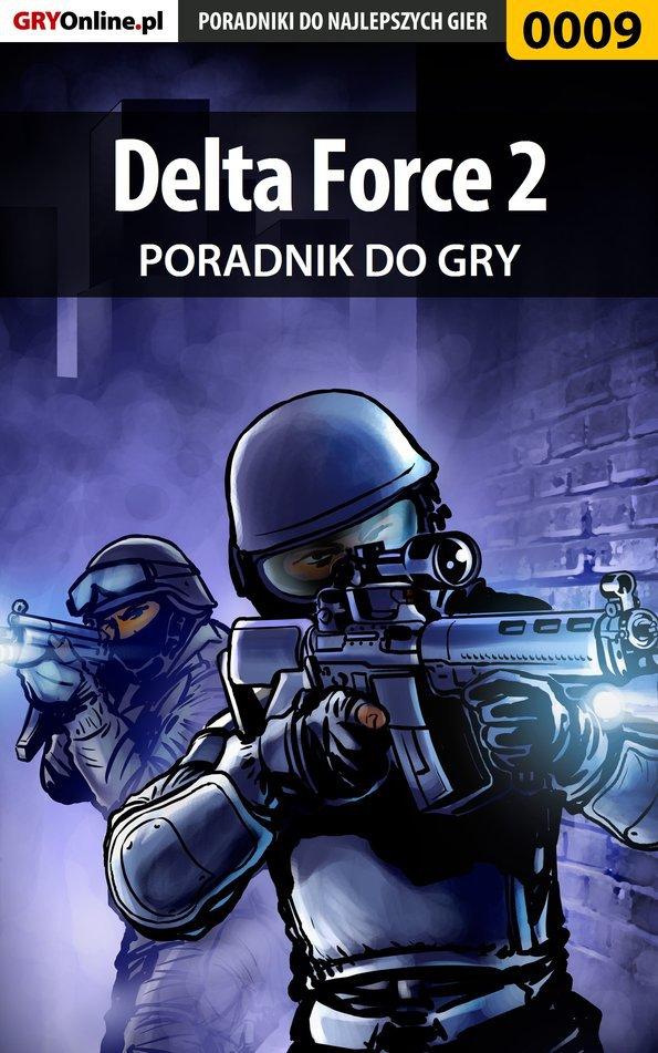 Delta Force 2 - poradnik do gry - Ebook (Książka EPUB) do pobrania w formacie EPUB