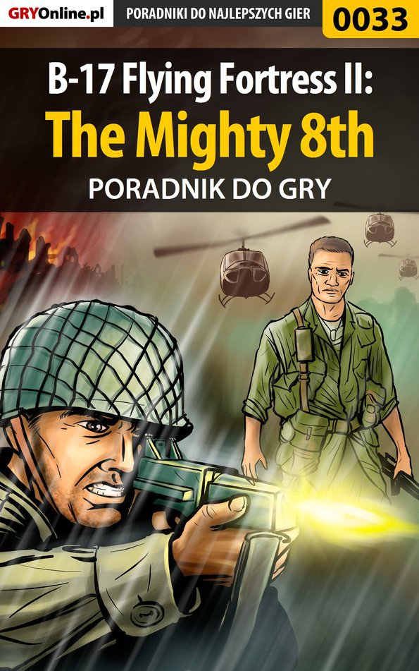 B-17 Flying Fortress II: The Mighty 8th - poradnik do gry - Ebook (Książka EPUB) do pobrania w formacie EPUB