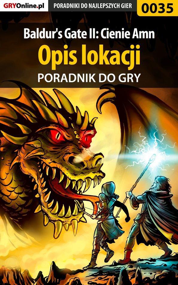 Baldur's Gate II: Cienie Amn - opis lokacji - poradnik do gry - Ebook (Książka EPUB) do pobrania w formacie EPUB