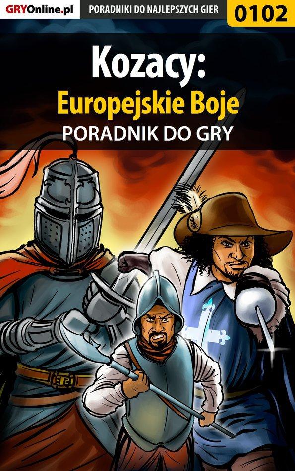 Kozacy: Europejskie Boje - poradnik do gry - Ebook (Książka EPUB) do pobrania w formacie EPUB