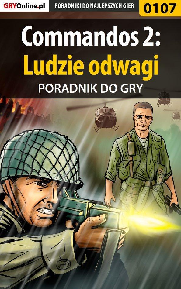 Commandos 2: Ludzie odwagi - poradnik do gry - Ebook (Książka EPUB) do pobrania w formacie EPUB