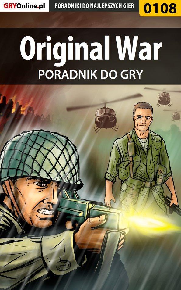 Original War - poradnik do gry - Ebook (Książka EPUB) do pobrania w formacie EPUB