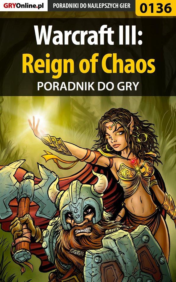 Warcraft III: Reign of Chaos - poradnik do gry - Ebook (Książka EPUB) do pobrania w formacie EPUB