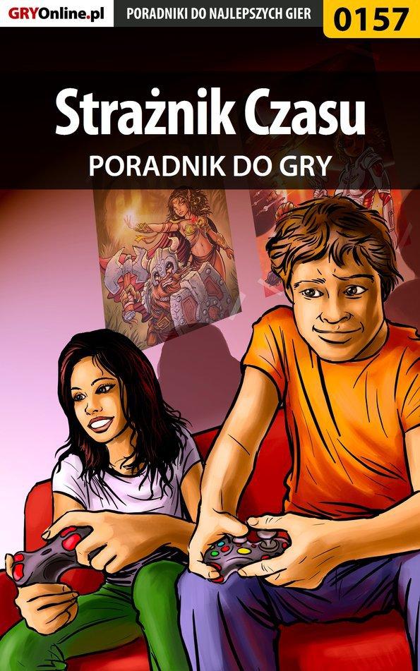 Strażnik Czasu - poradnik do gry - Ebook (Książka EPUB) do pobrania w formacie EPUB
