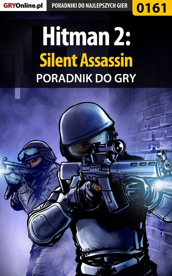 Hitman 2: Silent Assassin - poradnik do gry - Ebook (Książka EPUB) do pobrania w formacie EPUB