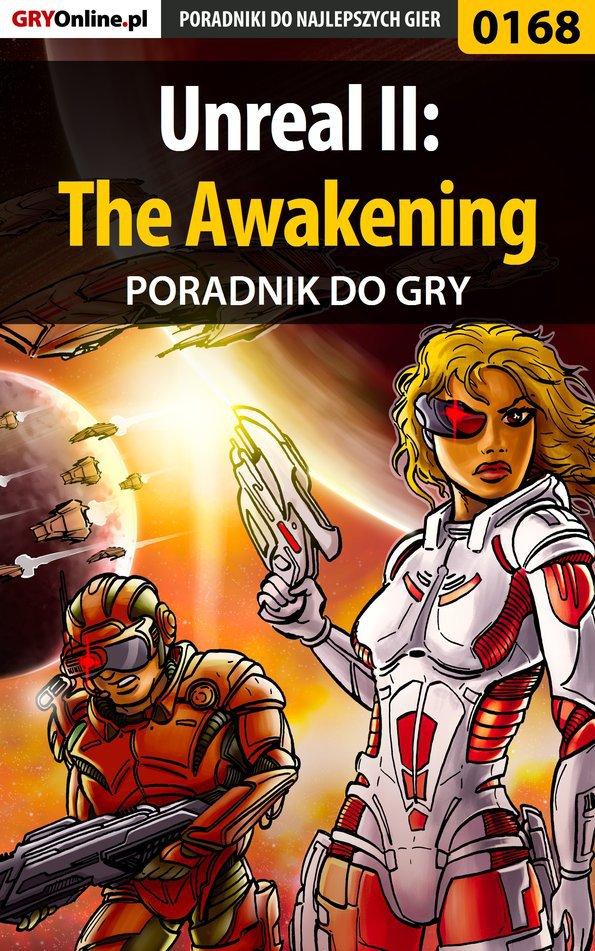 Unreal II: The Awakening - poradnik do gry - Ebook (Książka EPUB) do pobrania w formacie EPUB