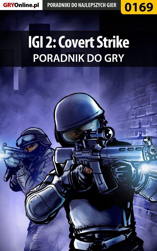 IGI 2: Covert Strike - poradnik do gry - Ebook (Książka EPUB) do pobrania w formacie EPUB