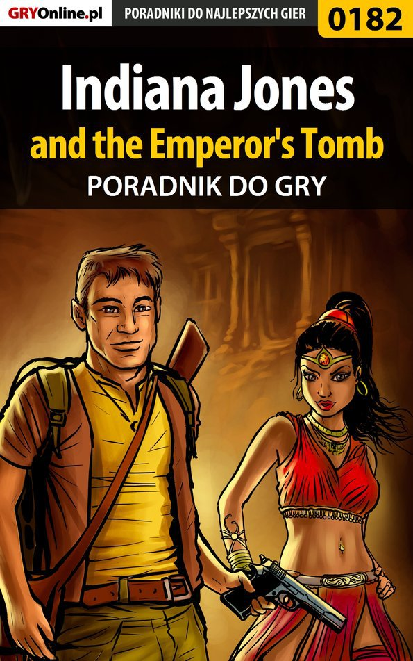 Indiana Jones and the Emperor's Tomb - poradnik do gry - Ebook (Książka EPUB) do pobrania w formacie EPUB