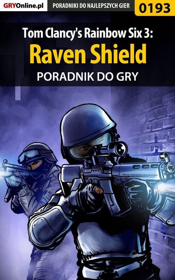 Tom Clancy's Rainbow Six 3: Raven Shield - poradnik do gry - Ebook (Książka EPUB) do pobrania w formacie EPUB