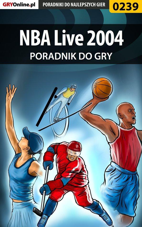 NBA Live 2004 - poradnik do gry - Ebook (Książka EPUB) do pobrania w formacie EPUB