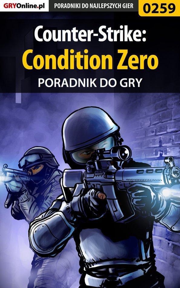 Counter-Strike: Condition Zero - poradnik do gry - Ebook (Książka EPUB) do pobrania w formacie EPUB