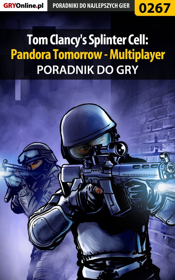 Tom Clancy's Splinter Cell: Pandora Tomorrow - Multiplayer - poradnik do gry - Ebook (Książka EPUB) do pobrania w formacie EPUB