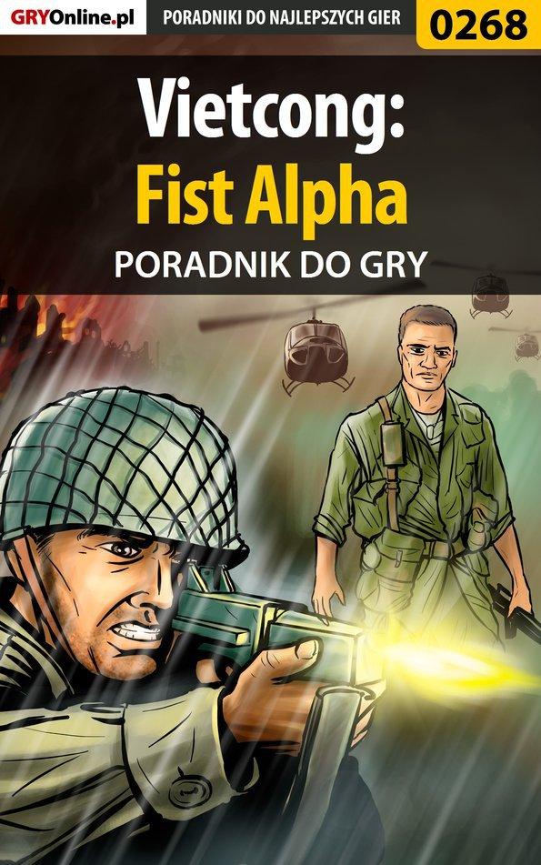 Vietcong: Fist Alpha - poradnik do gry - Ebook (Książka EPUB) do pobrania w formacie EPUB