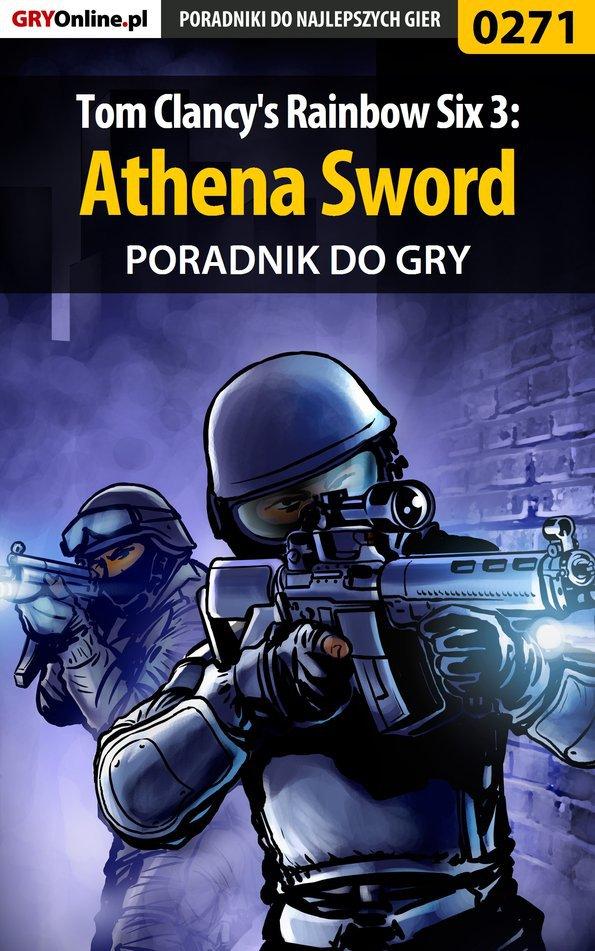 Tom Clancy's Rainbow Six 3: Athena Sword - poradnik do gry - Ebook (Książka EPUB) do pobrania w formacie EPUB