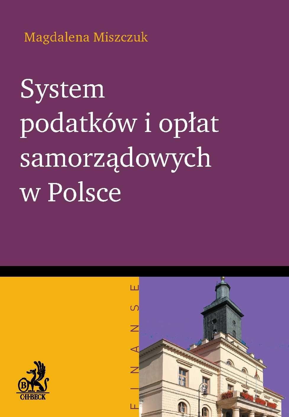 System podatków i opłat samorządowych w Polsce - Ebook (Książka PDF) do pobrania w formacie PDF