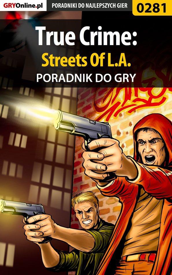 True Crime: Streets Of L.A. - poradnik do gry - Ebook (Książka EPUB) do pobrania w formacie EPUB