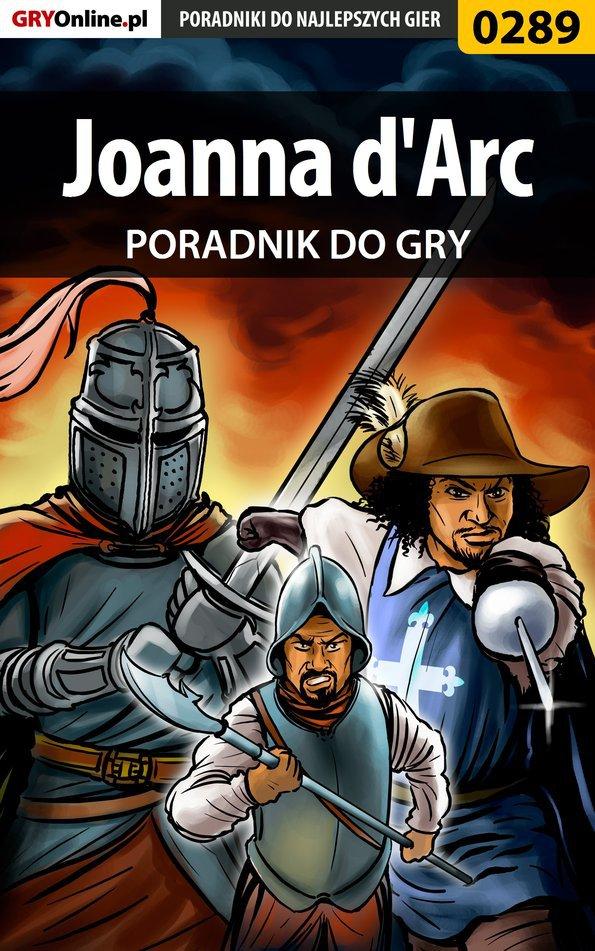 Joanna d'Arc - poradnik do gry - Ebook (Książka EPUB) do pobrania w formacie EPUB