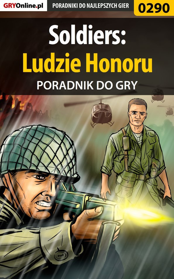 Soldiers: Ludzie Honoru - poradnik do gry - Ebook (Książka EPUB) do pobrania w formacie EPUB